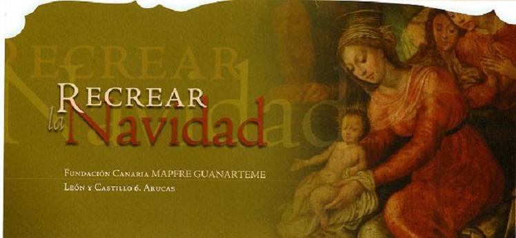 EXPOSICION  RECREAR LA NAVIDAD  ARUCAS -GRAN CANARIA